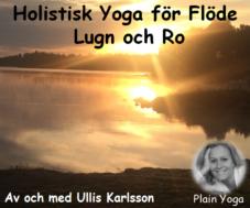 Holistisk Yoga för Flöde Lugn och Ro